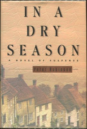 In a Dry Season. Peter Robinson.