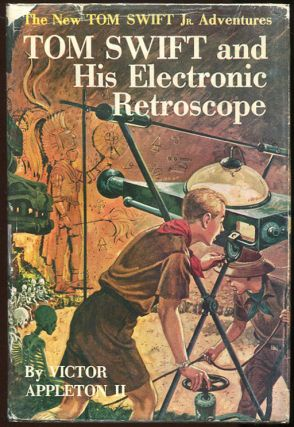 Tom Swift and His Electronic Retroscope. Victor Appleton II.