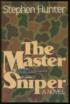 The Master Sniper. Stephen Hunter