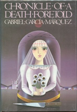 Chronicle of a Death Foretold. Gabriel Garcia Marquez.