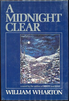 A Midnight Clear. William Wharton