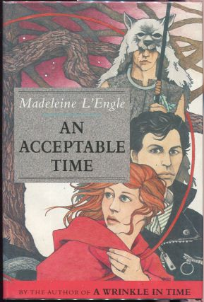 An Acceptable Time. Madeleine L'Engle