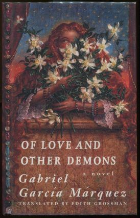 Of Love and Other Demons. Gabriel Garcia Marquez.