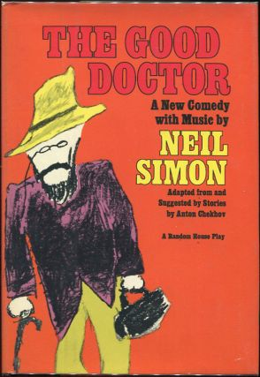 The Good Doctor; A New Comedy with Music. Neil Simon
