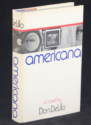 Americana. Don DeLillo