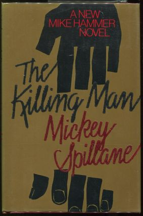 The Killing Man. Mickey Spillane
