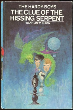 The Clue of the Hissing Serpent. Franklin W. Dixon