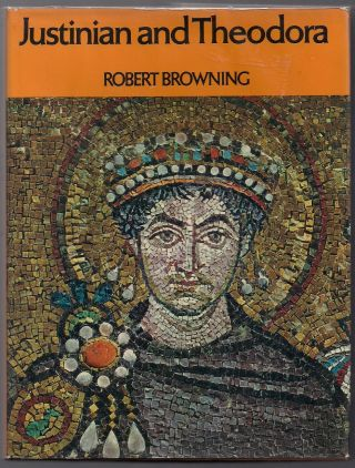 Justinian and Theodora. Robert Browning