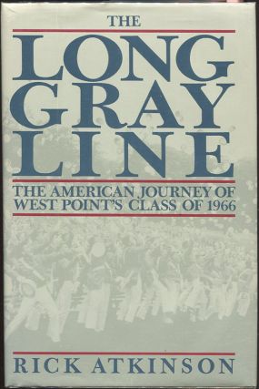 The Long Gray Line. Rick Atkinson