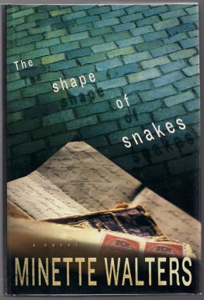 The Shape of Snakes. Minette Walters.