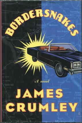 Bordersnakes. James Crumley