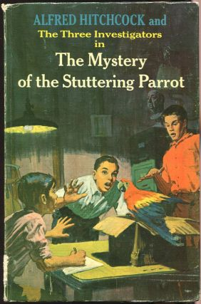 The Mystery of the Stuttering Parrot. Robert Arthur