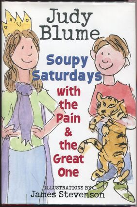 Soupy Saturdays with the Pain and the Great One. Judy Blume