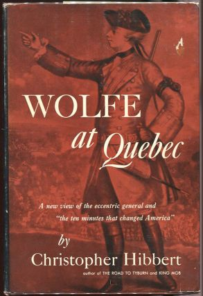 Wolfe at Quebec. Christopher Hibbert