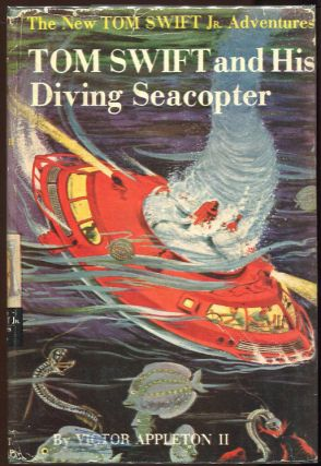 Tom Swift and His Diving Seacopter. Victor Appleton II
