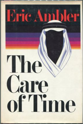 The Care of Time. Eric Ambler