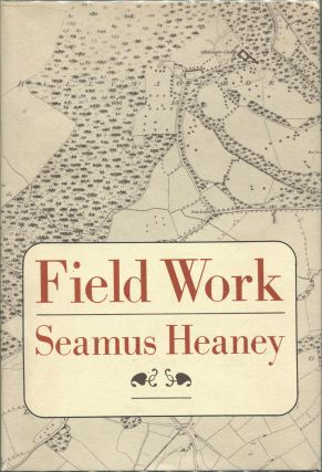 Field Work. Seamus Heaney