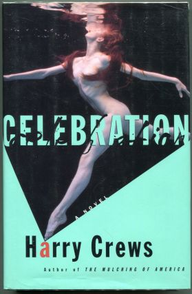 Celebration. Harry Crews