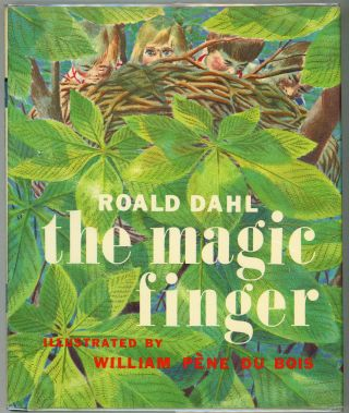 The Magic Finger. Roald Dahl