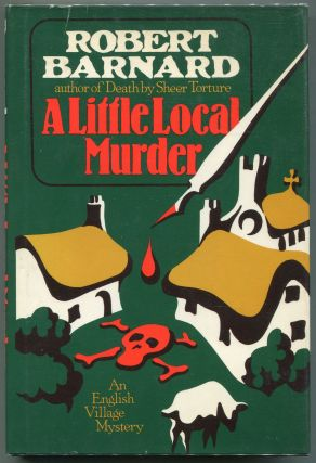 A Little Local Murder. Robert Barnard