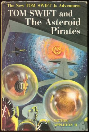 Tom Swift and The Asteroid Pirates. Victor Appleton II.