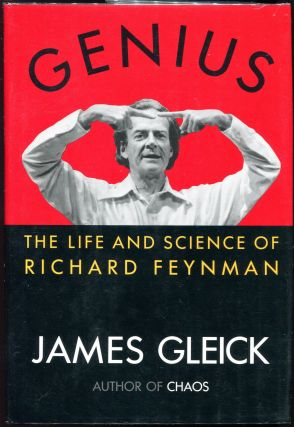 Genius; The Life and Science of Richard Feynman. James Gleick.