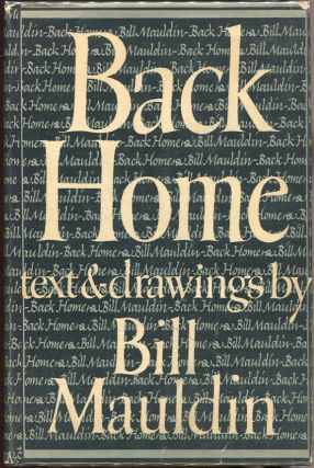 Back Home. Bill Mauldin