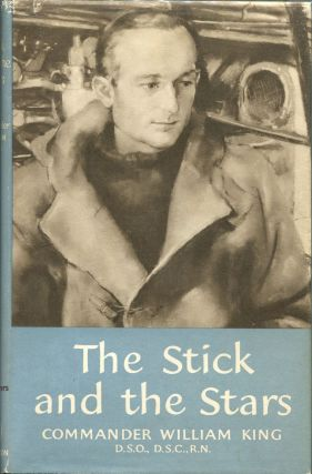 The Stick and the Stars. Commander William King