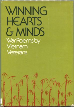 Winning Hearts & Minds; War Poems by Vietnam Veterans. Larry Rottmann, Jan Barry, Basil T. Paquet