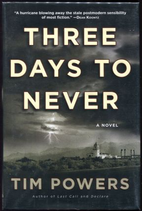 Three Days to Never. Tim Powers