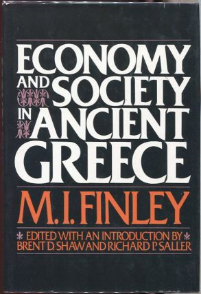 Economy and Society in Ancient Greece. M. I. Finley
