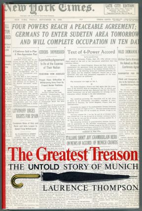 The Greatest Treason; The Untold Story of Munich. Laurence Thompson