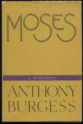 Moses. Anthony Burgess