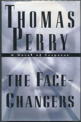 The Face Changers. Thomas Perry