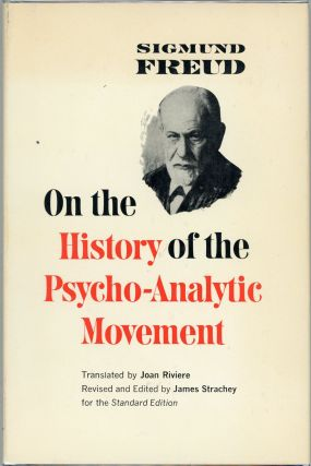 On the History of the Psycho-Analytic Movement. Sigmund Freud