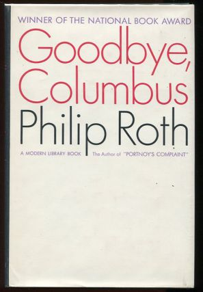 Goodbye, Columbus; And Five Short Stories. Philip Roth