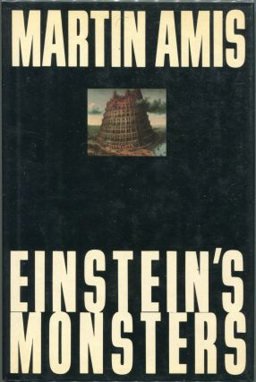 Einstein's Monsters. Martin Amis