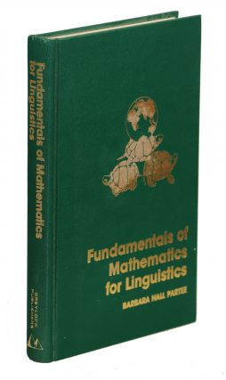 Fundamentals of Mathematics for Linguistics. Barbara Hall Partee