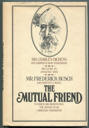 The Mutual Friend. Frederick Busch