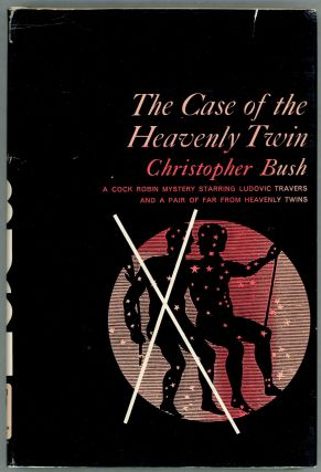 The Case of the Heavenly Twin. Christopher Bush.