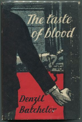 The Taste of Blood. Denzil Batchelor