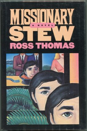 Missionary Stew. Ross Thomas.
