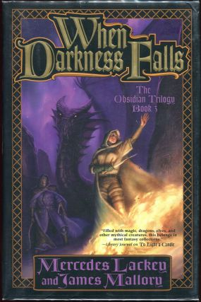 When Darkness Falls; The Obsidian Trilogy, Book 3. Mercedes Lackey, James Mallory
