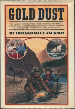Gold Dust. Donald Dale Jackson.