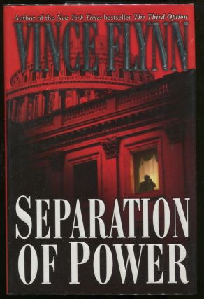 Separation of Power. Vince Flynn