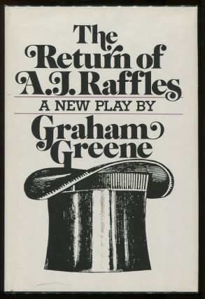 The Return of A. J. Raffles. Graham Greene.