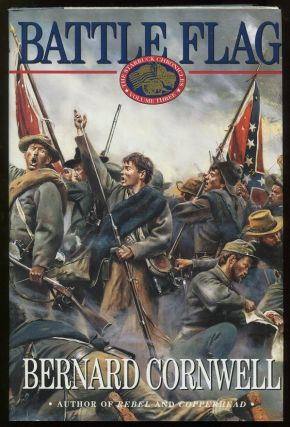 Battle Flag; The Starbuck Chronicles Volume Three. Bernard Cornwell