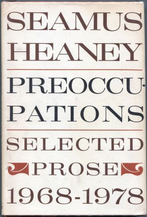 Preoccupations; Selected Prose 1968 - 1978. Seamus Heaney.