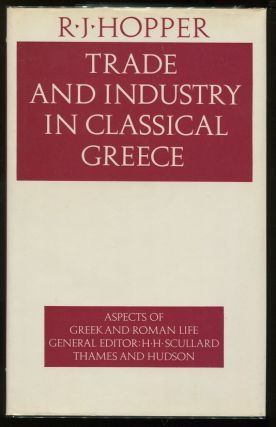 Trade and Industry in Classical Greece. R. J. Hopper