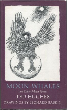 Moon-Whales and Other Poems. Ted Hughes.